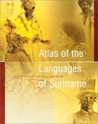 9789067181969: Atlas of the Languages of Suriname (Caribbean Series (Koninklijk Instituut Voor Taal-, Land- En Volkenkunde (neTherlands)), 22.)