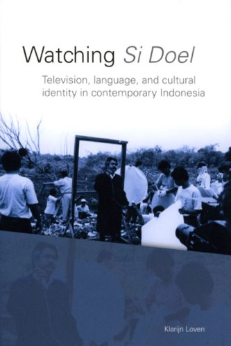 Watching Si Doel: Television, Language and Identity in Contemporary Indonesia (Paperback): Klarijn ...