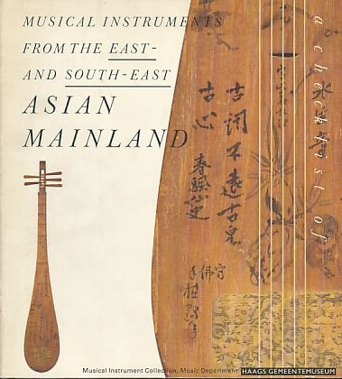 Musical Instruments from the East- and South-East: ACHT, ROB VAN