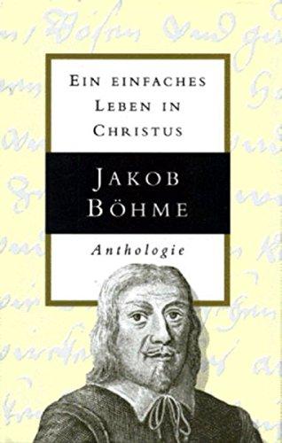 9789067322140: Jakob Böhme - Ein einfaches Leben in Christus: Anthologie