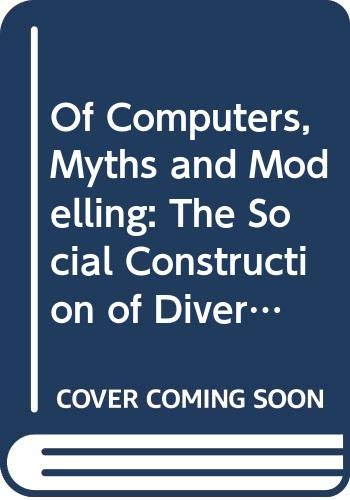 Of Computers, Myths and Modelling: The Social: Cees Leeuwis