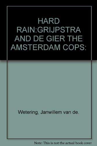 9789067561150 Hard Rain Abebooks Janwillem Van De
