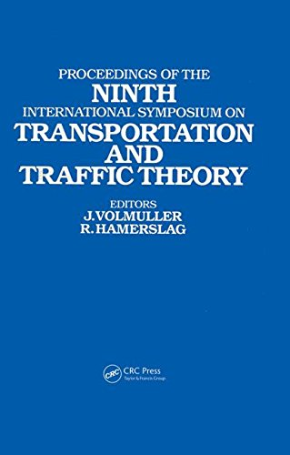 9789067640084: Proceedings of the Ninth International Symposium on Transportation and Traffic Theory: Delft, 1984