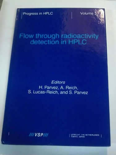 9789067641142: Flow Through Radioactivity Detection in HPLC (Progress in HPLC)