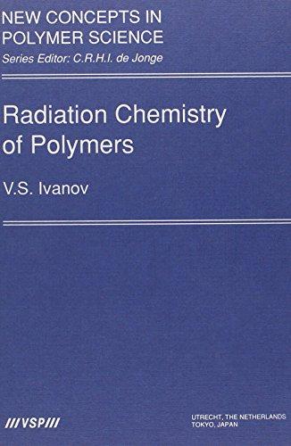 Radiation Chemistry of Polymers: Ivanov, V. S.