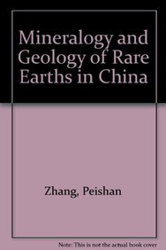 9789067642200: Mineralogy And Geology of Rare Earths in China
