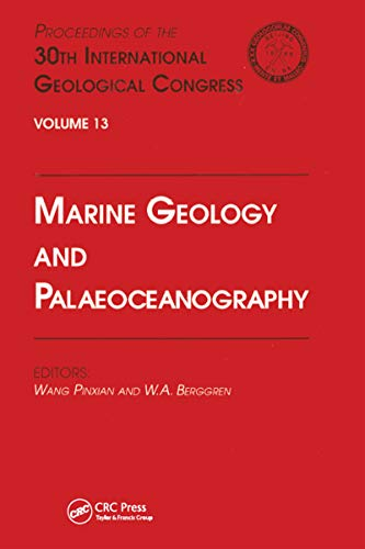 9789067642422: Marine Geology and Palaeoceanography: Proceedings of the 30th International Geological Congress, Volume 13