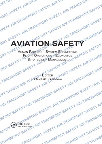 9789067642583: Aviation Safety, Human Factors - System Engineering - Flight Operations - Economics - Strategies - Management