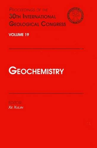 9789067642675: Geochemistry: Proceedings of the 30th International Geological Congress, Volume 19