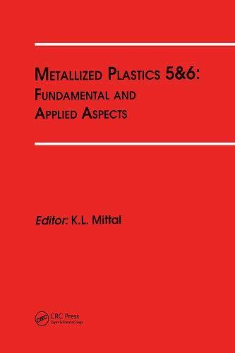 9789067642903: Metallized Plastics 5&6: Fundamental and Applied Aspects