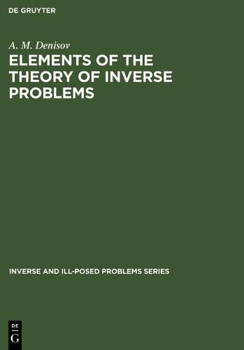 9789067643030: Elements of the Theory of Inverse Problems (Inverse and Ill-Posed Problems)
