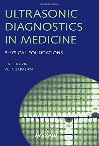 Ultrasonic Diagnostics in Medicine: Physical Foundations (Hardback): Leonid A. Bulavin, Yury F. ...