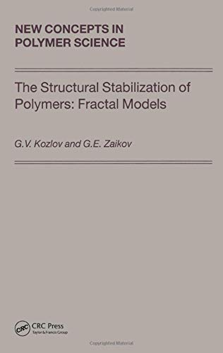 The Structural Stabilization of Polymers: Fractal Models (Hardback): G. V. Kozlov, Gennady Zaikov