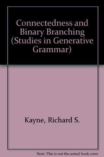 Connectedness and Binary Branching: Richard S. Kayne