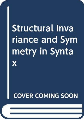 9789067652926: Structural Invariance and Symmetry in Syntax