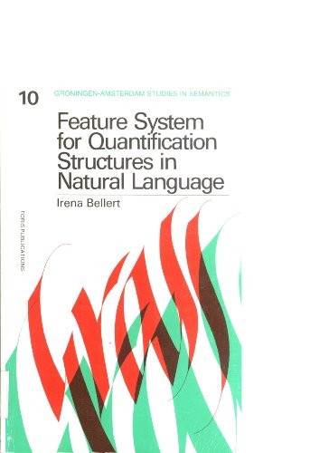 Feature System for Quantification Structures in Language: Irena Bellert