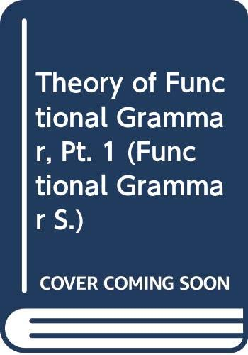 9789067654326: Theory of Functional Grammar: The Structure of the Clause Pt. 1