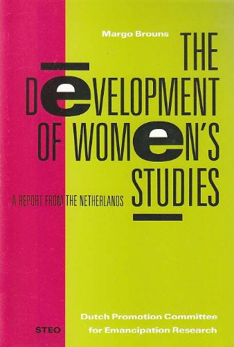 The Development of Women's Studies: A Report from the Netherlands: Margo Brouns