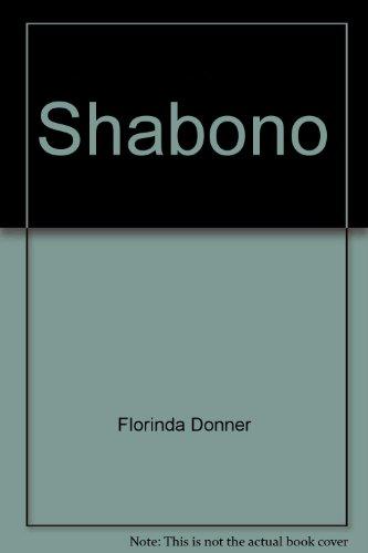 """Shabono - """"een meesterwerk"""" - in Dutch: Florinda Donner; Vertaald"""