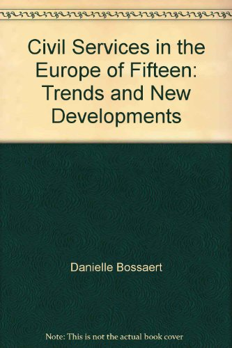 9789067791526: Civil Services in the Europe of Fifteen: Trends and New Developments