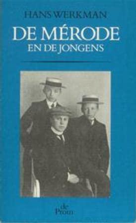 De Mérode en de jongens. Biografische fragmenten.: WERKMAN, HANS.