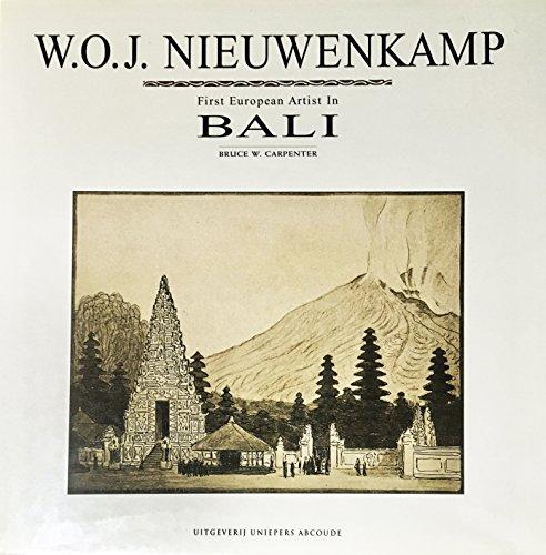 9789068251982: W.O.J. Nieuwenkamp: First European artist in Bali