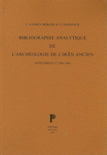 Bibliographie analytique de l'archeologie de l'Iran Ancien.: Haerinck, E; Vanden