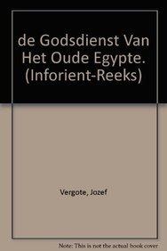 De Godsdienst van het Oude Egypte.: VERGOTE, J.,