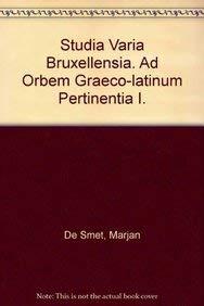 9789068310993: Studia Varia Bruxellensia. Ad Orbem Graeco-latinum Pertinentia I.