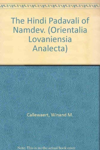 9789068311075: The Hindi Padavali of Namdev (Orientalia Lovaniensia Analecta)
