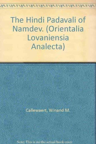 9789068311075: The Hindi Padavali of Namdev. (Orientalia Lovaniensia Analecta)