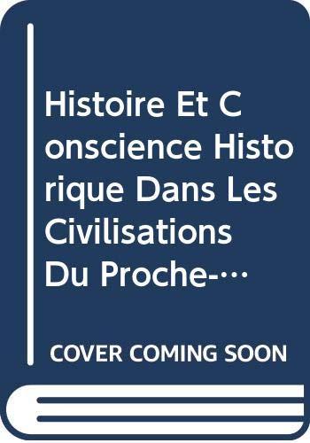 Histoire et conscience historique dans les civilisations