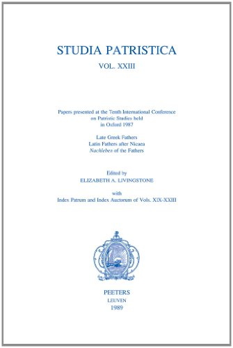 Studia Patristica, Volume XXIII: Papers Presented to the Tenth International Conference on ...