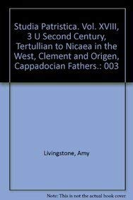 Studia Patristica. Vol. XVIII, 3 - Second Century, Tertullian to Nicaea in the West, Clement and ...