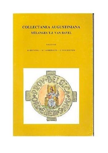 9789068312355: Collectanea Augustiniana. Melanges T.J. van Bavel (Bibliotheca Ephemeridum Theologicarum Lovaniensium)