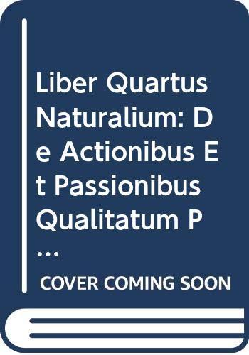 Avicenna Latinus. Liber quartus naturalium de actionibus: S Van Riet