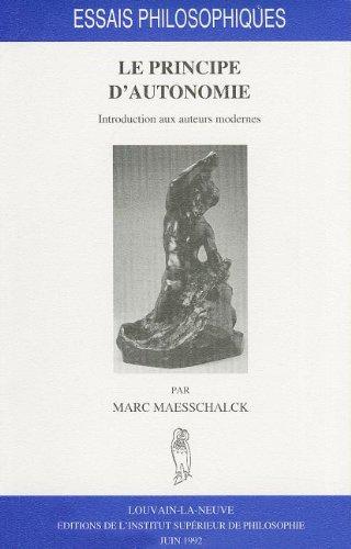 9789068313543: Le principe d'autonomie. Introduction aux auteurs modernes (ESSAIS PHILOSOPHIQUES)