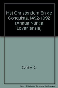Het Christendom en de Conquista 1492-1992.: NECKEBROUCK, V., F. GISTELINCK & C. CORNILLE. (eds.)