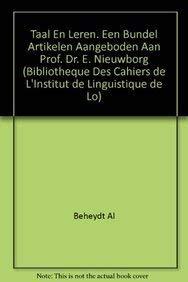 Taal en leren. Een bundel artikelen aangeboden aan Prof. Dr. E. Nieuwborg (Bibliotheque des Cahiers de l'Institut de Linguistique de Louvain (BCILL)) - Beheydt, L