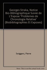 Georges Straka, notice bio-bibliographique suivie de l'exposé «Problèmes de chronologie relative» - Swiggers P.,