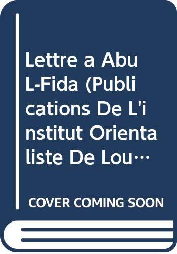 Ibn Taymiyya. Lettre a Abu l-Fid'. Traduction: Michot, JR