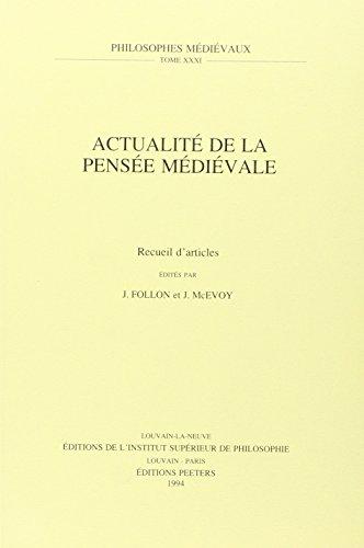 Actualité de la pensée médiévale. Recueil d'articles: FollonJ., ...