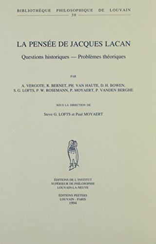 9789068316254: La pensee de Jacques Lacan. Questions historiques. Problemes theoriques. (Bibliotheque Philosophique de Louvain)
