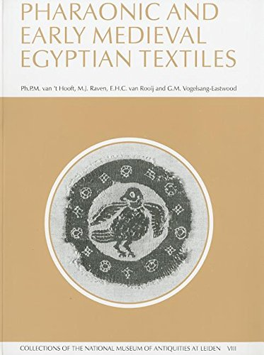9789068316391: Pharaonic and early medieval Egyptian textiles (COLLECTIONS OF THE NATIONAL MUSEUM OF ANTIQUITIES AT LEIDEN)