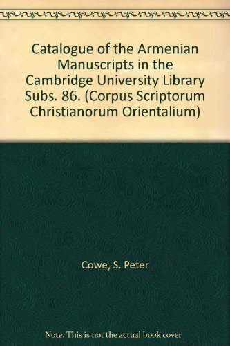Catalogue of the Armenian Manuscripts in the Cambridge University Library: CoweS.P.,