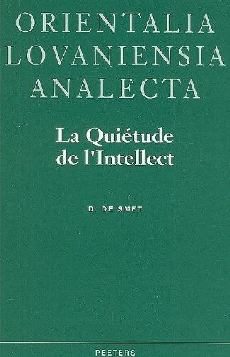 9789068316926: La quietude de l'intellect (Orientalia Lovaniensia Analecta)