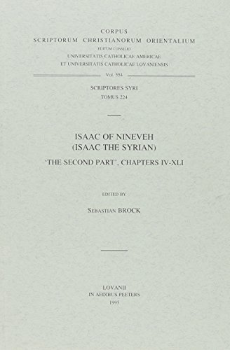 "Isaac of Nineveh (Isaac the Syrian). ""The Second Part"", chapters IV-XLI: BrockS.,"