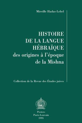 9789068317114: Histoire de la langue hébraïque : Des origines à l'époque de la Mishna