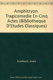 9789068317794: Amphitryon. Tragicomedie en cinq actes (Bibliotheque d'Etudes Classiques)