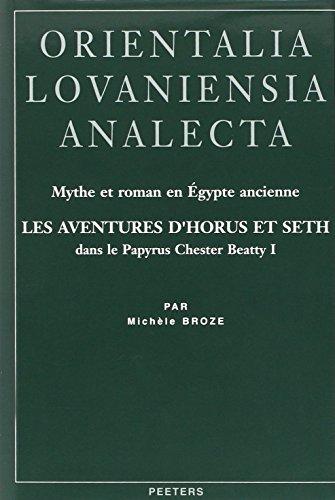 9789068318906: Mythe Et Roman En Egypte Ancienne.: Les Aventures D'horus Et Seth : Dans Le Papyrus Chester Beatty I